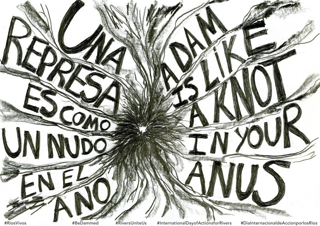 Dam Knot Anus (2016), pôster de Carolina Caycedo que cita entrevista de um xamã colombiano; para ele, uma represa é como um nó no ânus (Foto: Cortesia da artista)