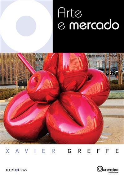 Capa do livro Arte e Mercado (Foto: Reprodução)